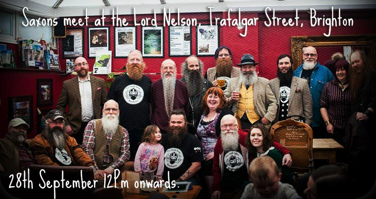 The South Saxon Beardsmen's next meet is at The Lord Nelson Inn, Brighton on September 28th from 12pm onwards