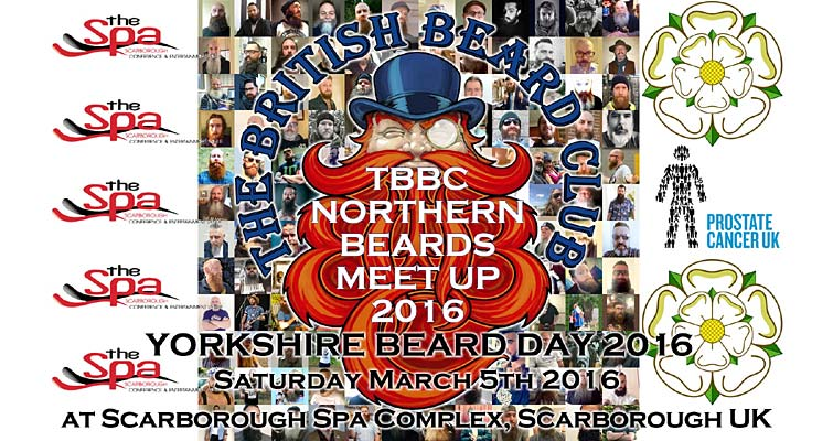Yorkshire Beard Day 2016 - TBBC Northern Beards Meet Up takes place at The Scarborough Spa, Scarborough, North Yorkshire on Saturday 5th March